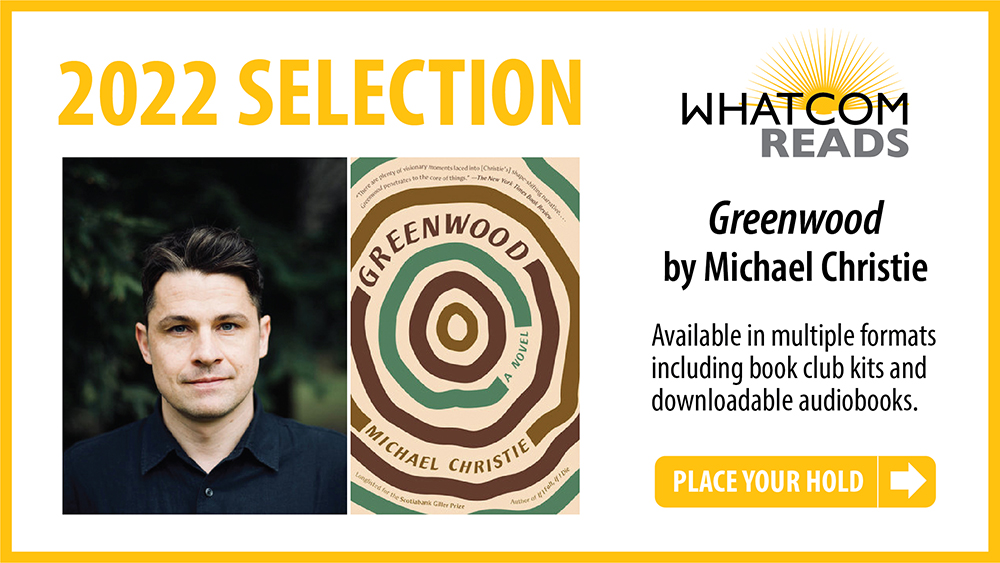 2022 Selection: Greenwood by Michael Christie. Place your hold.